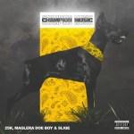 25K, Maglera Doe Boy, DJ Sliqe – Champion Music EP (Full Album)