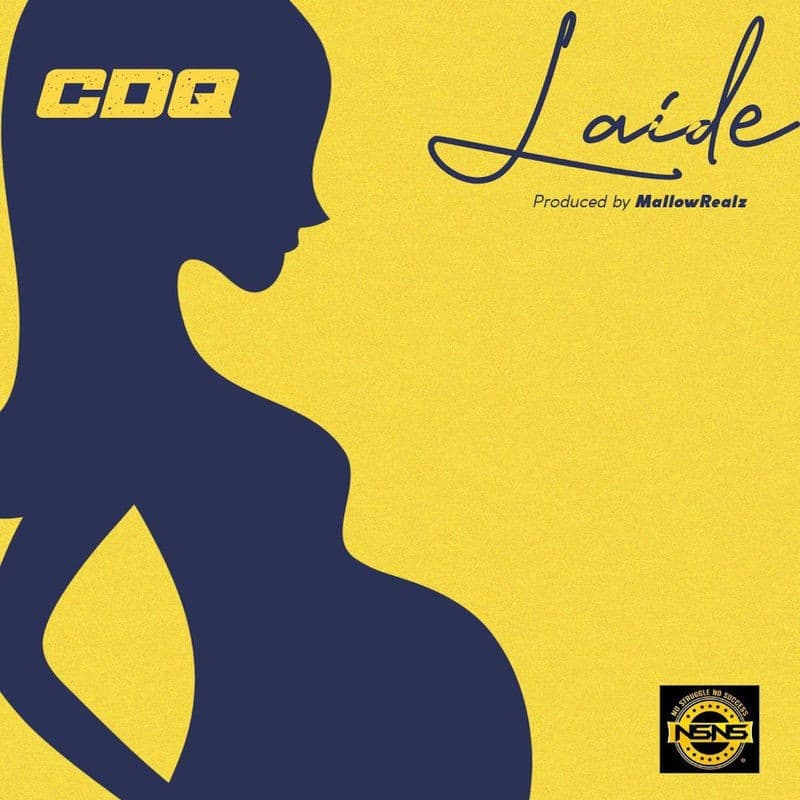 CDQ - Laide (Prod. by Mallowrealz) Mp3 Audio Download