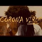Cryme Officer – Corona Virus (Audio + Video)