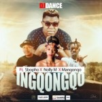 DJ Dance – Ingqongqo Ft. Manqonqo, Sbopho, Nolly