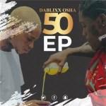 Dablixx Osha – Appreciate