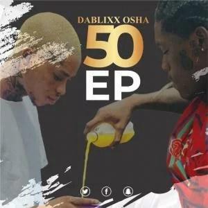 Dablixx Osha - Shaye Ft. Master T Mp3 Audio Download
