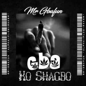 Gbafun - Gba Ko Shagbo Mp3 Audio Download