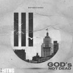Rhymez Bobo – God's Not Dead EP (Full Album)