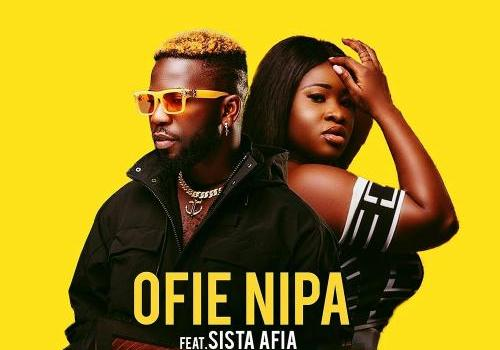 Bisa Kdei Ofie Nipa Ft Sista Afia (Audio + Video) Mp3 Mp4 Download