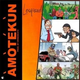 Leopard Amotekun Mp3 Audio Download