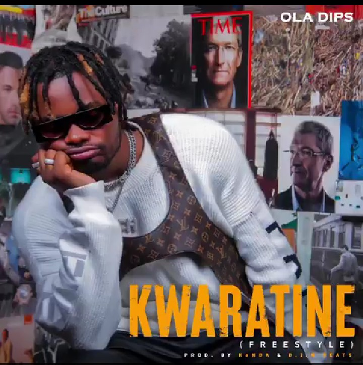 Oladips - Kwaratine (Freestyle) Mp3 Audio Download