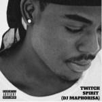 Twitch – Spirit (DJ Maphorisa Cover)