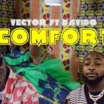 VIDEO: Vector – Comfort Ft. Davido
