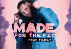 DJ Fortee - Made for the Fit Ft. Fency Mp3 Audio Download