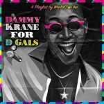 Dammy Krane – 4 D Girls EP