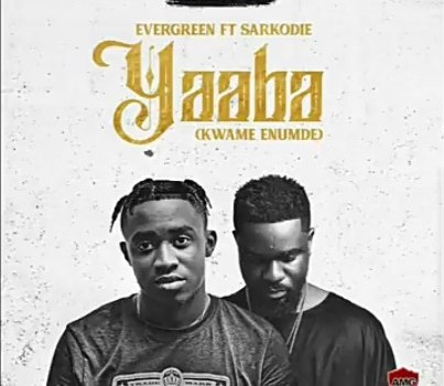 Evergreen Ft. Sarkodie - Yaaba (Kwame Enumde) Mp3