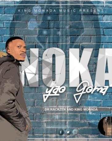 King Monada & Dr Rackzen - Noka Yao Goma (FULL EP) Mp3 Zip Fast Download
