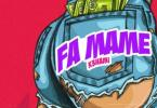 Lino Beezy - Fa Mame (K3hami) Ft. Kelvyn Boy, Blezdee Mp3