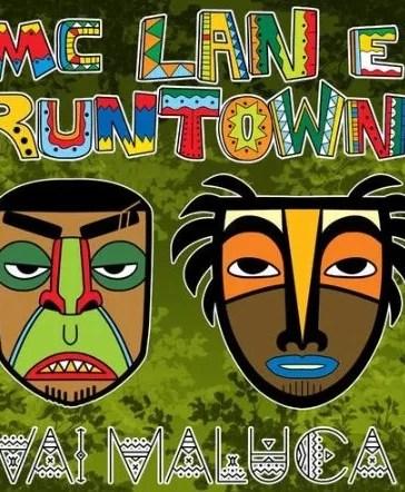 Mc Lan - Van Maluca Ft. Runtown Mp3 Audio Download
