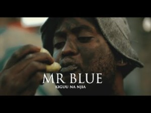 Mr Blue - Kiguu Na Njia (Audio + Video) Mp3 Mp4