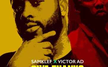 Samklef - Give Thanks Ft. Victor AD Mp3
