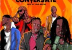 Zilla Oaks - No Conversate Ft. Tochi Bedford, Prettyboy D-O, Mojo, Marv OTM Mp3