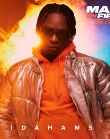 Album: Idahams - Man On Fire (FULL EP) Mp3 Zip Fast Download Free audio complete