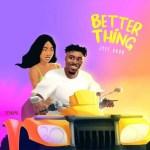 Jeff Akoh – Better Thing