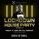 Kabza De Small – Lockdown House Party Season 2 Mix (June 5)
