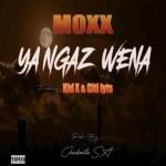 Moxx – Ya Ngaz Wena Ft. Kid X, DJ Citi Lyts