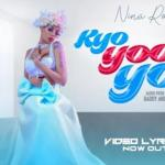 Nina Roz – Kyoyooyo (Prod. by Daddy Andre)