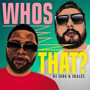 Skales - Whos That? Mp3 Audio Download
