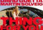 VIDEO: David Guetta Ft. Martin Solveig - Thing For You Mp4 Download