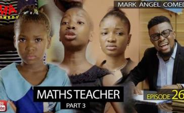 VIDEO: Mark Angel Comedy - Maths Teacher Part 3 (Episode 265) Mp4 Download