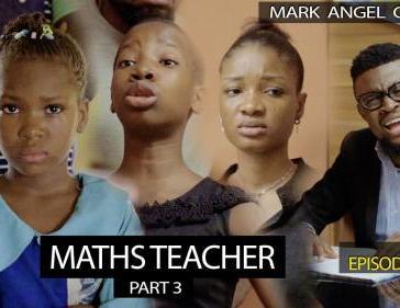 VIDEO: Mark Angel Comedy - Maths Teacher Part 3 (Episode 265) Mp4 Download