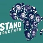 2Baba, Yemi Alade, Teni & More – Stand Together (Prod. Cobhams Asuquo)