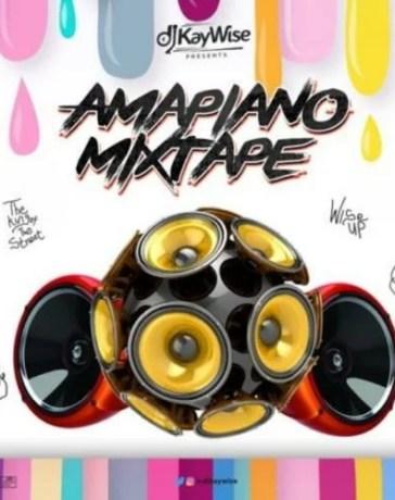 DJ Kaywise - Amapiano (Mixtape) Mp3 Audio Download