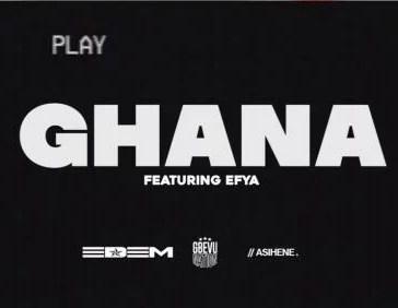 Edem - In Ghana Ft. Efya Mp3 Audio Download