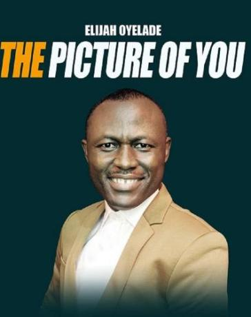 Elijah Oyelade - The Picture Of You Mp3 Audio Download