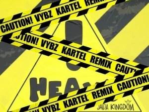 Jada Kingdom Ft. Vybz Kartel - Heavy! (Remix) Mp3 Audio Download