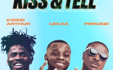 Lekaa - Kiss & Tell Ft. Peruzzi, Kwesi Arthur Mp3 Audio Download