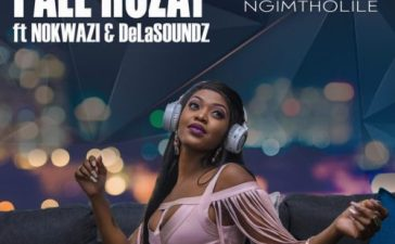 Pale Rozay - Ngimtholile Ft. Nokwazi, DeLASoundz Mp3 Audio Download