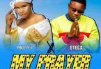 Pretty J Ft. Otega - My Prayer Mp3 Audio Download