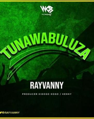 Rayvanny - Tunawabuluza Mp3 Audio Download