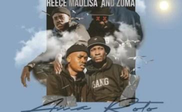 Reece Madlisa & Zuma - Sithi Sithi Ft. Mr JazziQ & Busta 929 Mp3 Audio Download