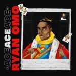 Ryan Omo – Ace (FULL EP)