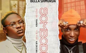 Snoweezy Ft. Bella Shmurda - Sombodi Mp3 Audio Download