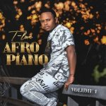 T-Love – Afro Piano Vol. 1 (FULL EP)