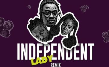 Yaw Berk - Independent Lady (Remix) Ft. Kelvyn Boy, MzVee Mp3 Audio Download