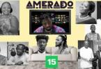 Amerado - Yeete Nsem (Episode 15) Mp3 Audio Download