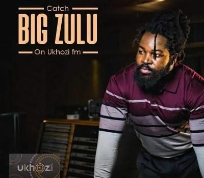 Big Zulu Ft. Inkosi Yamagcokama - Ubuhle Bakho Mp3 Audio Download