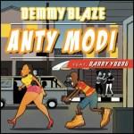Demmy Blaze – Anty Modi Ft. Danny Young