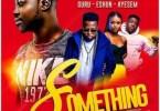 Dj Tablet - Something Ft. eShun, Guru & Ayesem Mp3 Audio Download