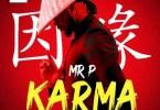 Mr. P - Karma (Prod. by Goldswarm) Mp3 Audio Download